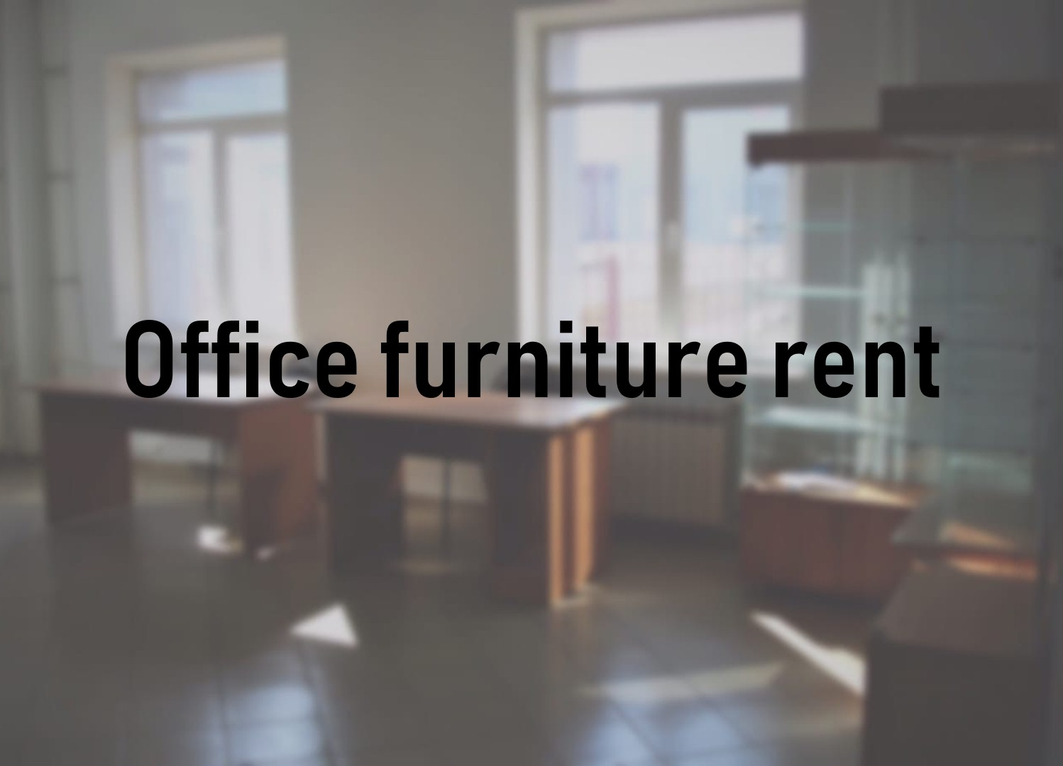 Office furniture rental at Technopark of High Technologies JSC